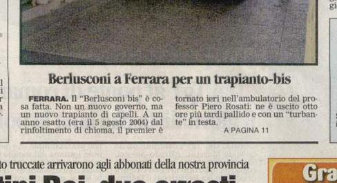 Berlusconi a Ferrara per un trapianto bis