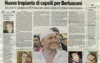 Berlusconi, un nuovo trapianto di capelli