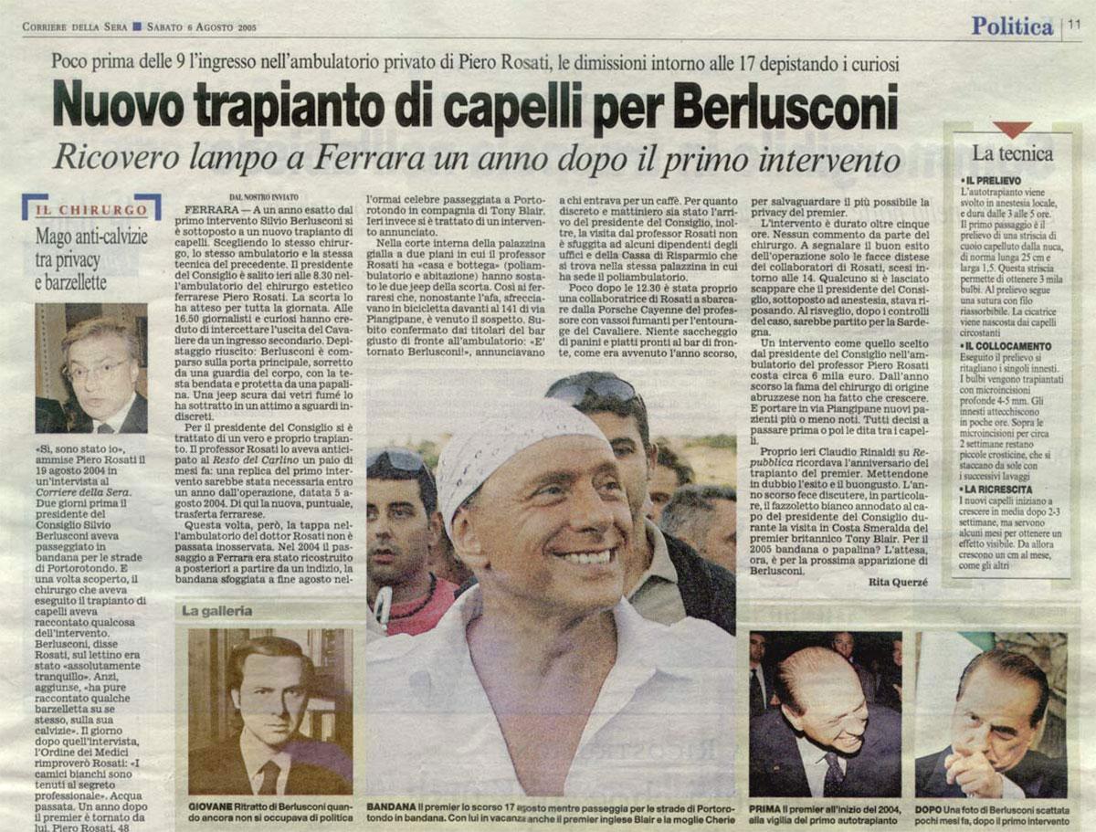 Berlusconi, un nuovo trapianto di capelli - Corriere della Sera