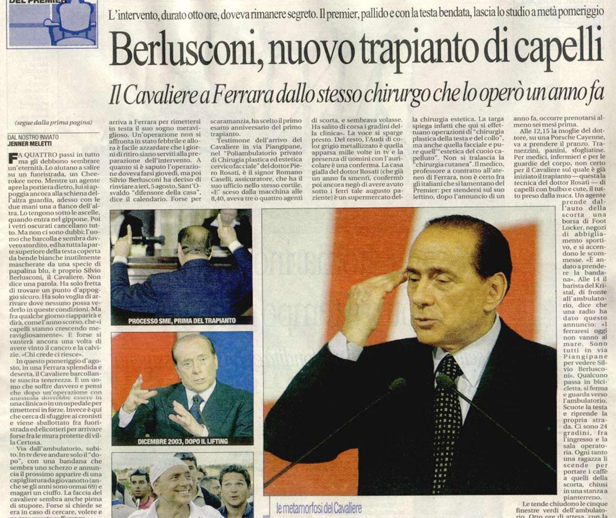 Berlusconi - Il nuovo trapianto di capelli del Cavaliere - La Repubblica