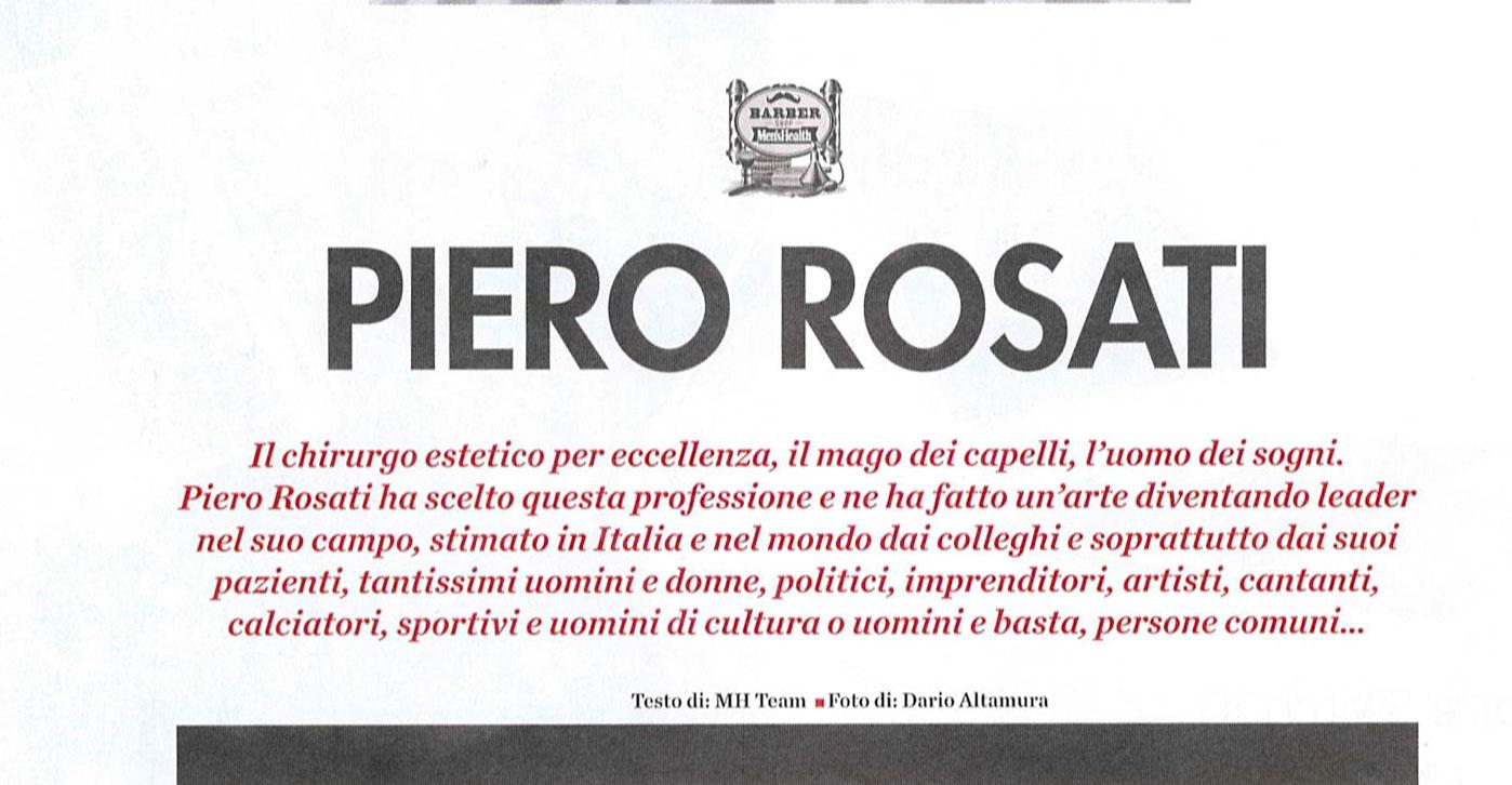 Piero Rosati: il mago dei capelli, l'uomo dei sogni - Men's Health