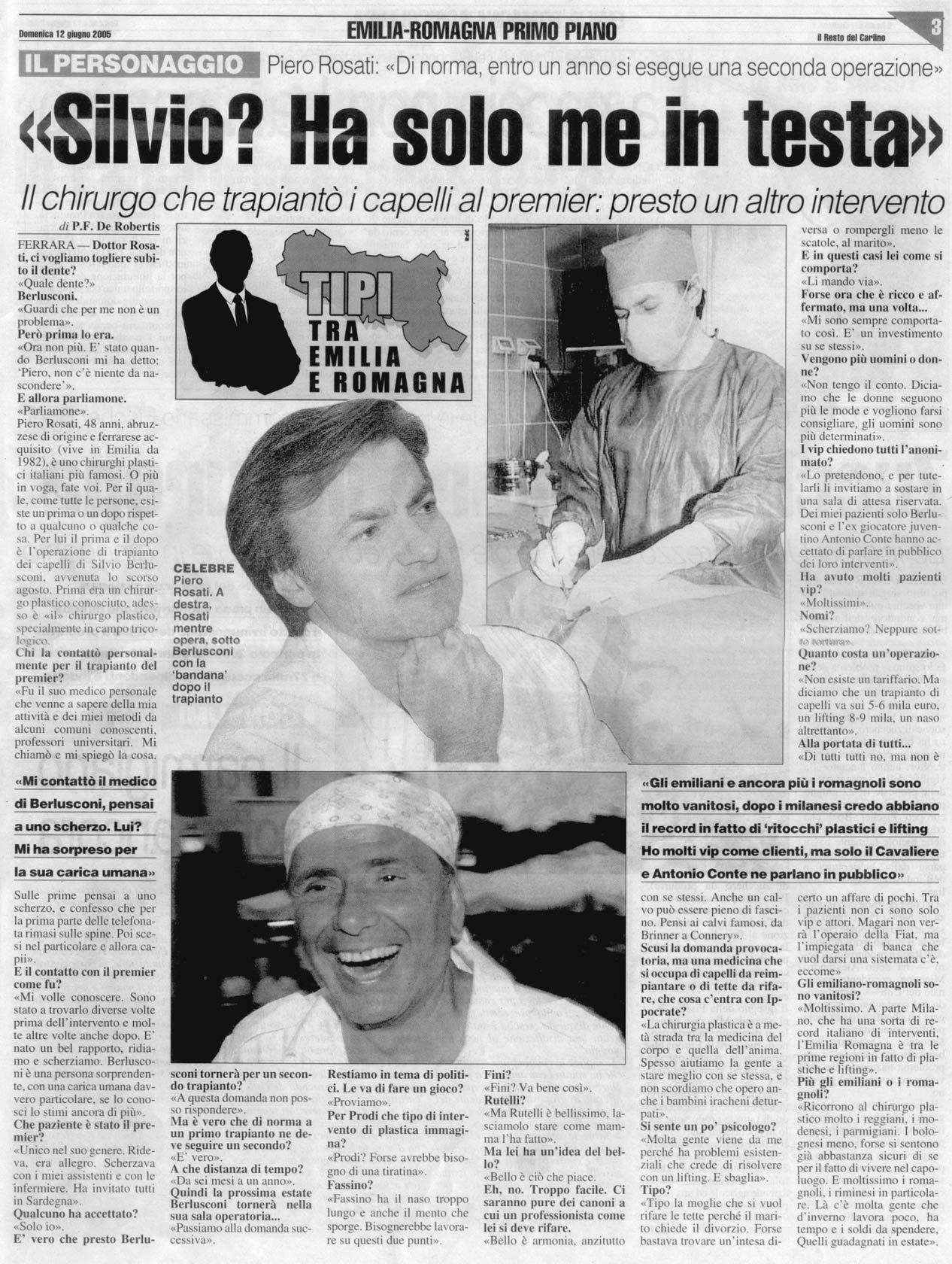"""Silvio Berlusconi """"ha solo me in testa"""" - Articolo completo su Piero Rosati"""